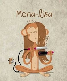 "#Juego de palabras, #Spanish puns, #Multicultural Spanish, ""La Mona-Lisa"" (play on word 'lisa', which here means Mona is straitening her hair) Mona of course means monkey. Cute!"