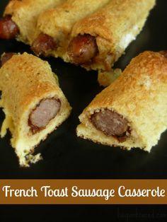 French Toast Sausage Casserole Recipe