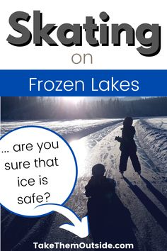 Make sure you know how to keep your kids safe when skating on frozen lakes and ponds... and get some tips for this fun winter family activity! #wildskating #frozenlake #winterfun