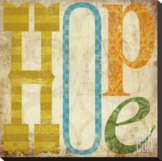 Hope Stretched Canvas Print by Suzanna Anna at Art.com