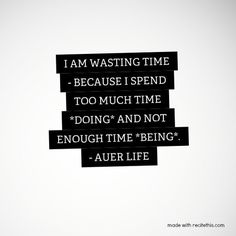 Wasting Time - Auer Life