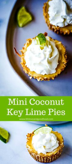 Mini Coconut Key Lime Pies, a delicious summer time dessert with a coconut graham cracker crust Mini Dessert Recipes, Lime Desserts, Fun Desserts, Delicious Desserts, Dinner Recipes, Yummy Food, Mini Key Lime Pies, Best Key Lime Pie, Lime Recipes