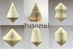 DIY Tutorial for folded Book Art - Patterns for 6 different Book sculptures.