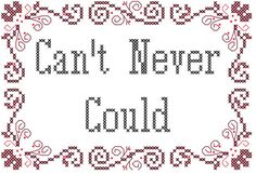 Modern Cross Stitch Pattern Can't Never by oneofakindbabydesign