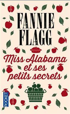 Miss Alabama et ses petits secrets - FANNIE FLAGG Maggie Fortenberry a pris une grande décision en s'appuyant sur seize bonnes raisons : elle va se suicider. Maintenant que la date est décidée, Maggie se consacre méticuleusement à régler les derniers détails, tenant à jour la liste des choses qu'il lui reste à faire avant de disparaître. Obligée de retarder son projet, elle découvre que la vie lui réserve encore de nombreuses surprises.