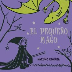 El pequeño mago, Kazuno Kohara, 9788416117154, 11/23/15