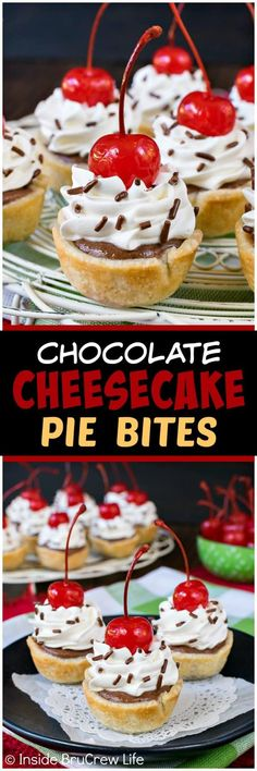 Chocolate Cheesecake Pie Bites - little mini pies filled with chocolate cheesecake and topped with whipped cream and cherries. Easy dessert recipe to make for any party or event! ~ Inside BruCrew Life