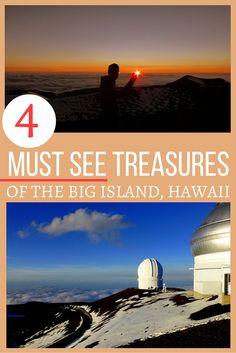 4 Must-See Treasures of The Big Island, Hawaii