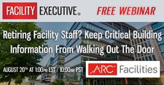 Retiring Facility Staff? Keep Critical Building Information From Walking Out The Door #Facility #Management