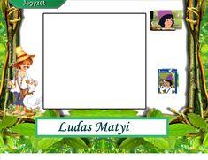 Fotó itt: Lúdas Matyi 3-4. osztály részére interaktív tananyag - Google Fotók Google