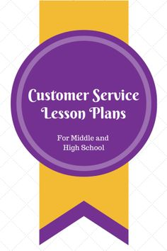Customer Service Lesson Plans for Middle and High School Students - Use role-play to teach this important skill!