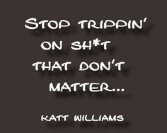 That's some damn good advice My Life Quotes, Real Talk Quotes, Sad Quotes, Quotes To Live By, Drunk Humor, Nurse Humor, Katt Williams Quotes, Happy Birthday Meme, Humor Birthday