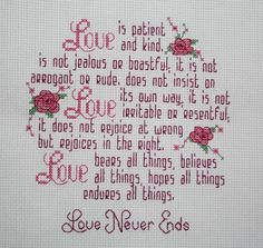Cross Stitch: Love Is Patient Wedding Cross Stitch Patterns, Counted Cross Stitch Patterns, Cross Stitch Designs, Cross Stitch Embroidery, Needlepoint Patterns, Cross Stitch Quotes, Cross Stitch Love, Cross Stitch Pictures, Religious Cross