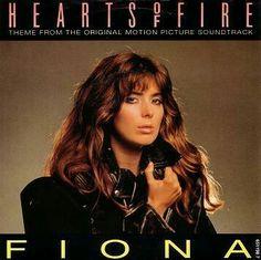 "Fiona, Hearts of Fire 7"" single."