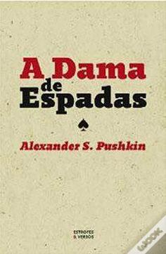 .   Dos Meus Livros: A Dama de Espadas - Alexader Pushkin