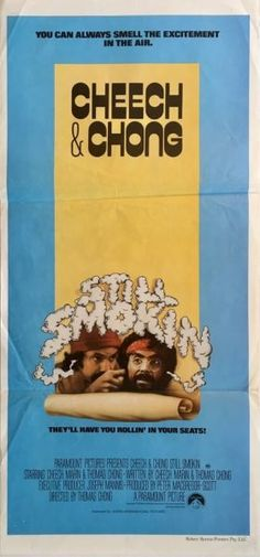 Cheech & Chong Still Smokin original 1983 Australian Daybill movie poster. Available to purchase from our website.