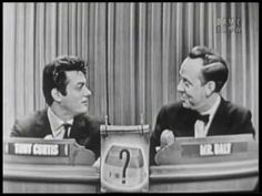 Mystery Guest: Tony Curtis whose wife Janet Leigh is on the panel of 4 who try & guess who it is. What's My Line, Janet Leigh, Tony Curtis, Television Program, Growing Up, Mystery, Tv Shows, My Love, Celebrities