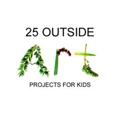 Outside Art: 25 Fun Projects for Kids (Sun Prints, Chalk checkers, mud paintings, outdoor art gallery. Fun Projects For Kids, Art For Kids, Crafts For Kids, Art Projects, Summer Activities, Activities For Kids, Outdoor Activities, Steam Activities, Outdoor Learning