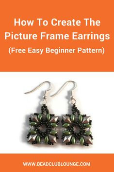 The Picture Frame Earrings tutorial is a free beginner beading pattern that uses DiamonDuo beads, SuperDuo beads, bicones and seed beads. via @The Bead Club Lounge