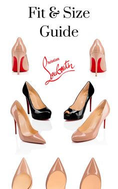 Louboutin Fit & Size Guide helps you understand your foot and how the high heels will fit you. Includes 3 handy charts to refer to when shopping for Red Bottom Louboutins! Understand the classic styles and you understand the rest. Louboutin High Heels, Christian Louboutin, Classic Style, Cool Style, Red Bottom Heels, Red Bottoms, Wide Feet, Style Icons, Charts