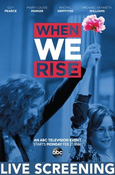 When We Rise Live Screening
