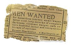 """Shackleton's Newspaper Clipping, """"Men Wanted...safe ruturn doubtful"""""""