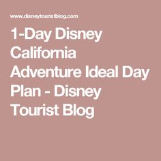 If you have 1 day at Disney California Adventure and want the best plan for doing Cars Land, the most rides, best restaurants, read our strategy guide and plan of attack! Disneyland Birthday, Disneyland Tips, Best Fireworks, Disney Tourist Blog, Disney World Parks, Disney California Adventure, Day Plan, Disney Trips, Cars Land
