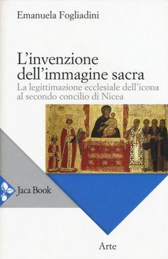Libreria Medievale: L'invenzione dell'immagine sacra
