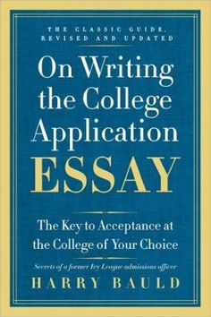 acceptance application choice college college essay key writing