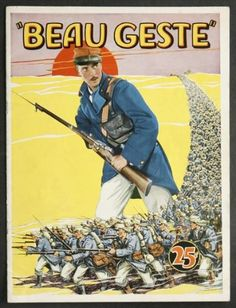 "Beau Geste, 1926: Michael ""Beau"" Geste leaves England in disgrace and joins the infamous French Foreign Legion. He is reunited with his two brothers in North Africa, where they face greater danger from their own sadistic commander than from the rebellious Arabs"
