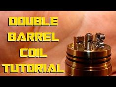 Double Barrel coil Build Tutorial - How to - YouTube