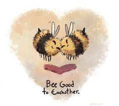 Bee Quotes, I Love Bees, Bee Friendly, Bee Cards, Bee Theme, Bee Happy, Bees Knees, Bee Keeping, Cute Art