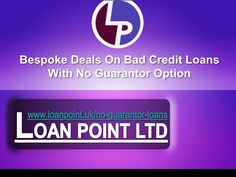 Loan Point introduces attractive deals on loans for bad credit people with no guarantor loans in the UK. We are highly motivated to assist the borrowers by offering these loans with flexible repayment terms