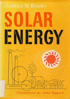 Solar Energy - 1961 (illustrated by John Teppich)
