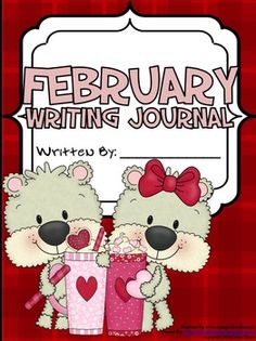 Daily Journal Writing Prompts For The Month Of February {Based On Common Core Standards} This resource and writing activity unit includes: ~ 7 Journal Covers-Each with and without background color.~ Reference Pages: * February Word Bank & Writer's checklist. 22 February Writing Prompts with matching paper. $