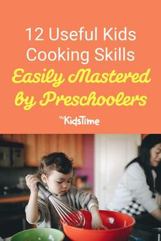 12 Useful Kids Cooking Skills Easily Mastered by Preschoolers Simple Math, Basic Math, Cooking Games For Kids, Activities For Kids, How To Wash Vegetables, Toddler Preschool, Fine Motor Skills, Parenting Advice, Kids Meals