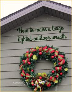 Outdoor Lighted Wreath How I Made My Huge Christmas Wreath For Under $30 Tutorial On