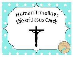 Human timeline cards feature major events from either a person's life or historical time period. This particular set features 20 major events from the life of Jesus. The cards are for an activity described in the instructions included with the set. Students love playing human timeline!This activity is a great review to close out a study on the life of Jesus.