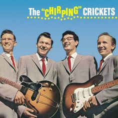 """The Crickets - """"The Chirping Crickets"""""""