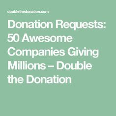 fundraising infographic : Donation Requests: 50 Awesome Companies Giving Millions Double the Donation Nonprofit Fundraising, Fundraising Events, Non Profit Fundraising Ideas, Church Fundraisers, Fundraising Activities, Donation Request, Job Posting, Giving, Proposals