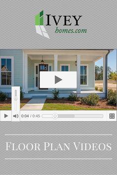 VIDEOS Ivey Homes Floor Plans Floor Plans Pinterest Home