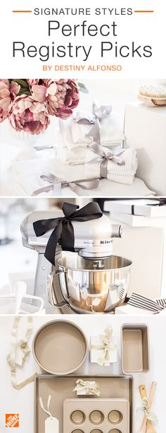 All of the  perfect wedding registry  picks exist all in one place at The  Home Depot. From stainless steel mixing  bowls to Egyptian cotton  towels and commercial-grade bakeware, you  can find everything  you  need and more for a lifetime of adventure.  We partnered with  blogger Destiny Alfonso  to choose these beautiful  gifts. Click to shop her selected products.