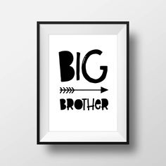 Big Brother, Kids Room Print, Playroom, Black and White Nursery Print, Printable Quote, Boys Room, Scandinavian Nursery, Nursery Quote by printshopstudio on Etsy