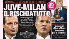 Rassegna stampa sportiva Italia: Juventus-Milan rischiatutto - http://www.maidirecalcio.com/2015/11/17/rassegna-stampa-sportiva-italia-juventus-milan-rischiatutto.html