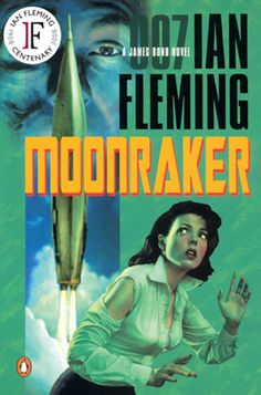 """Read """"Moonraker"""" by Ian Fleming available from Rakuten Kobo. Moonraker is the third novel by the British author Ian Fleming to feature his fictional British Secret Service agent Jam. James Bond Movie Posters, James Bond Books, James Bond Movies, Roger Moore, Penguin Books, Pulp Fiction, Fiction Books, Crime Fiction, Bond Series"""