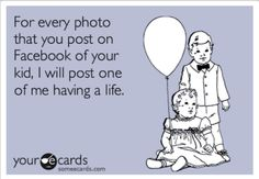 #funny #ecards people probably think this when I post my millions of Lucy photos!