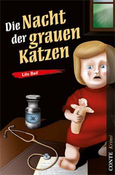 Pfalz Krimi: Nacht der grauen Katzen - Lilo Beil