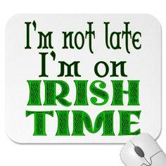 Irish Saying Mouse Pad