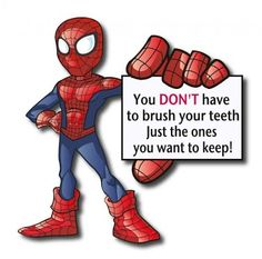 Spiderman gives some great advice!  #IowaDenitst http://www.dmsmiles.com/