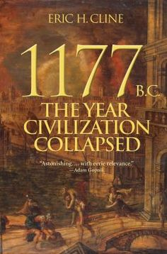 """In 1177 B.C., marauding groups known only as the """"Sea Peoples"""" invaded Egypt. The pharaoh's army and navy managed to defeat them, but the victory so weakened Egypt that it soon slid into decline, as did most of the surrounding civilizations."""